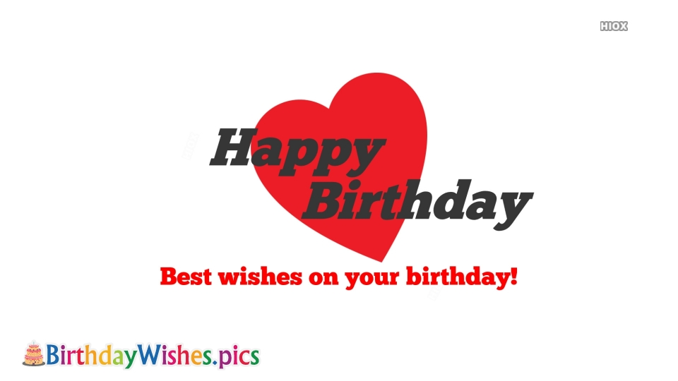 Birthday Wishes Images for Best Wishes