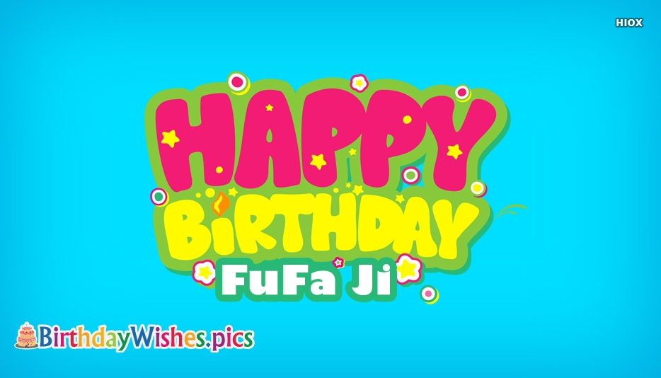 Happy Birthday Fufa Images, Pics