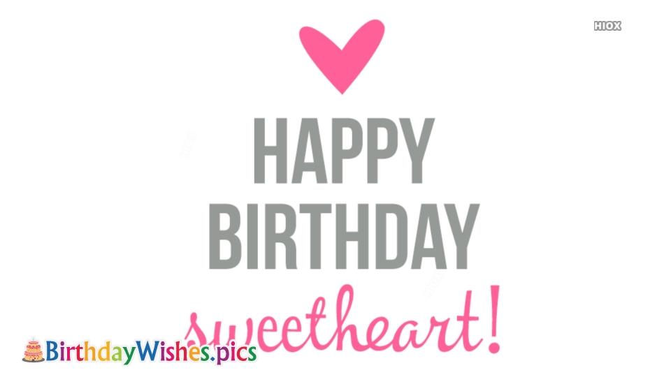 Birthday Wishes  Sweetheart