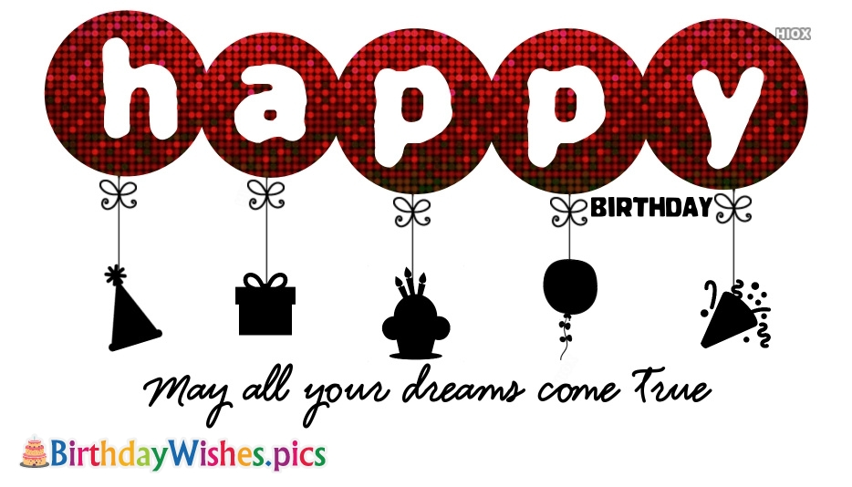 Birthday Wishes With Quote | May All Your Dreams Come True