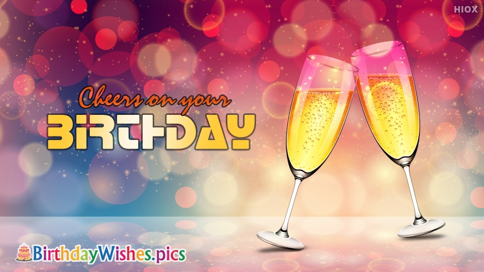 Birthday Wishes Images for Cheers