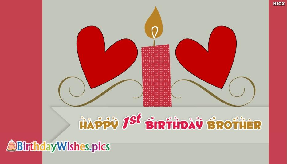 Happy 1st Birthday Brother