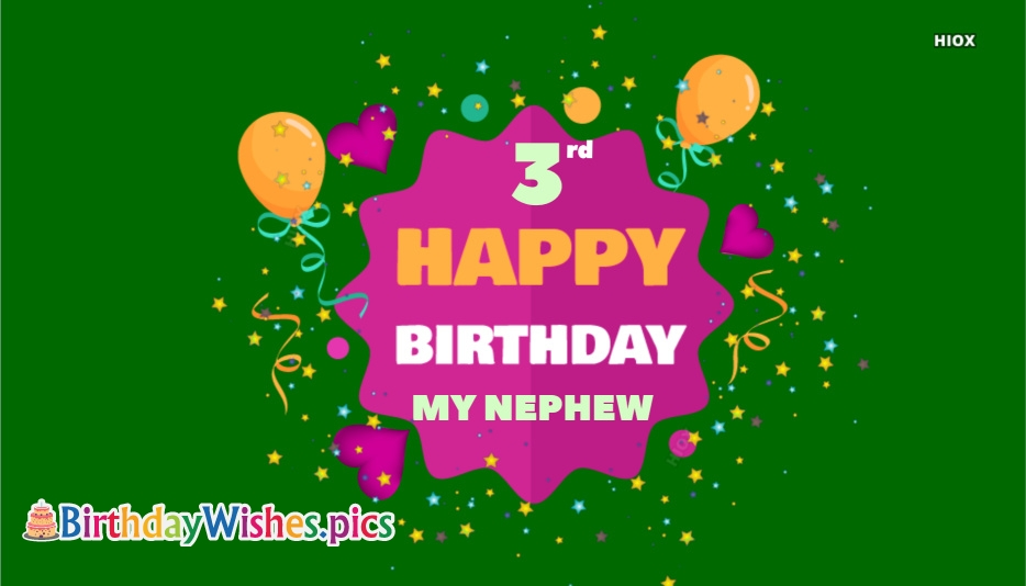 Happy 3rd Birthday To My Nephew