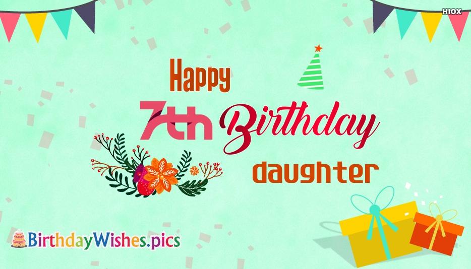 Happy 7th Birthday Daughter