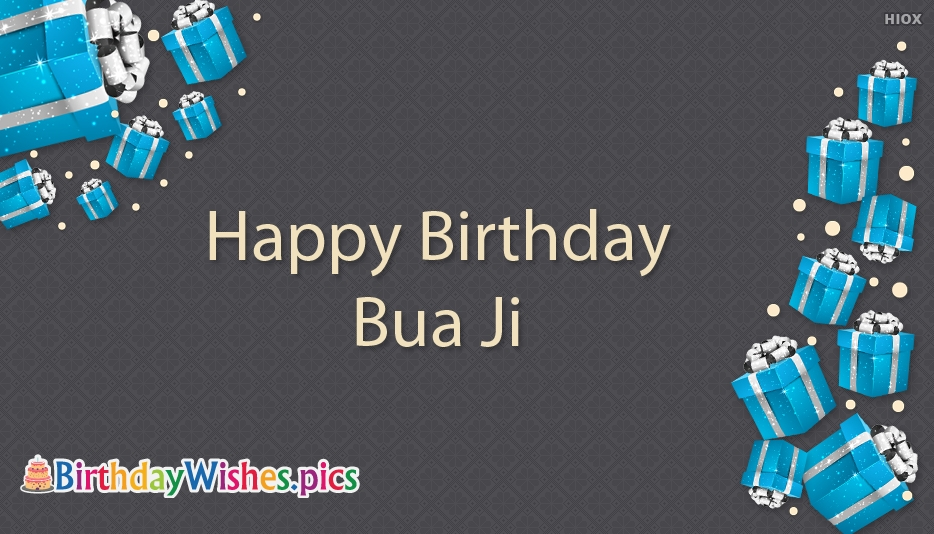 Happy Birthday Bua Ji