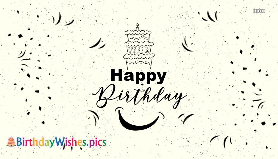 Best Black And White Happy Birthday Wishes