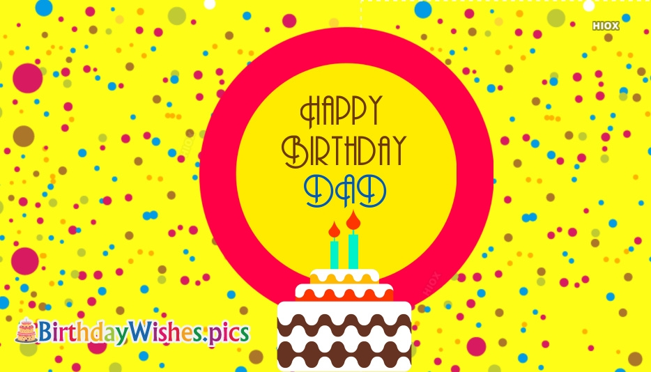 Happy Birthday Wishes, Quotes For Dad