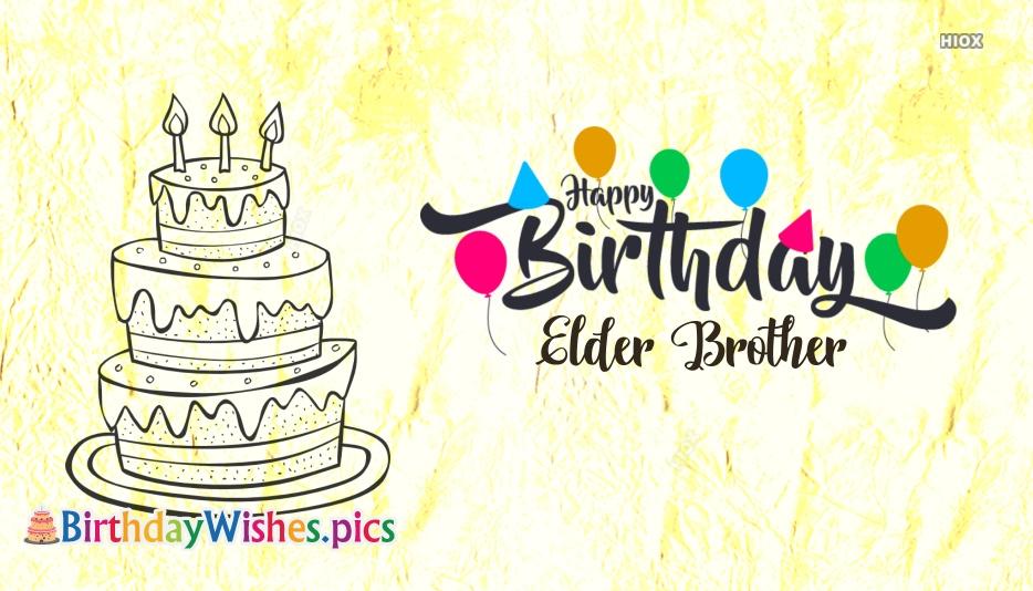 Happy Birthday Elder Brother