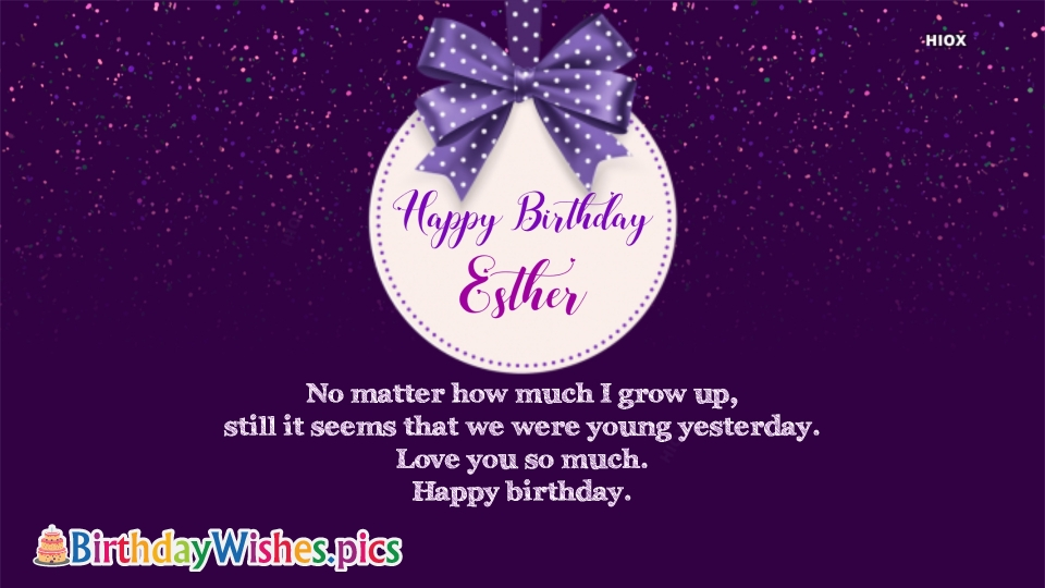 Happy Birthday Esther