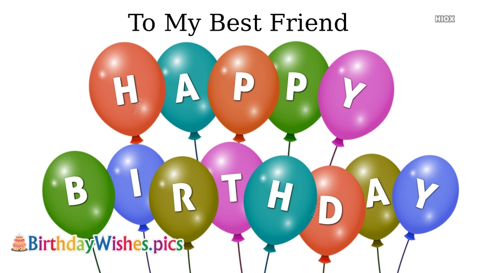 Happy Birthday For Best Friend