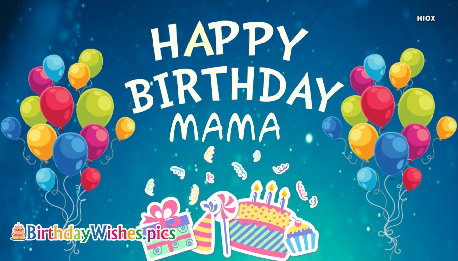 Birthday Wishes, Quotes For Mother