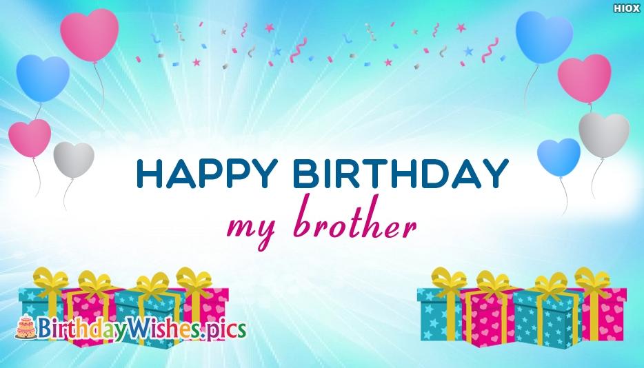 Happy Birthday My Brother
