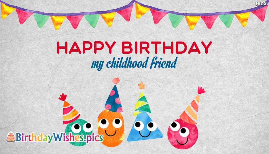 Birthday Wishes Images for Childhood Friend