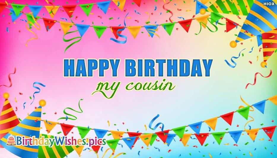 Happy Birthday My Cousin