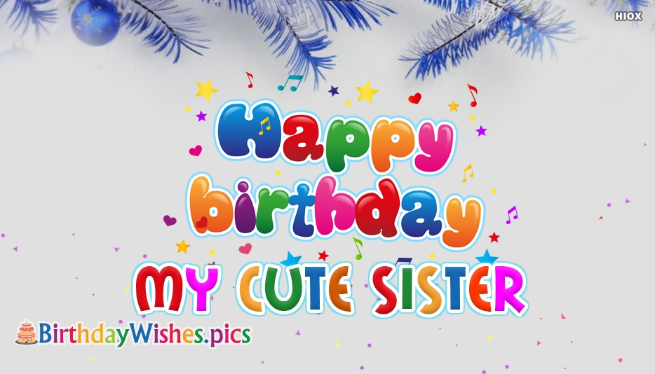 Happy Birthday Sis Quotes, Images