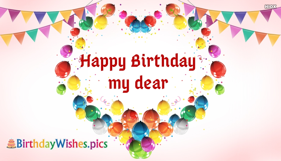 Birthday Wishes For My Dear Images
