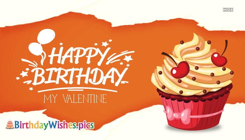Valentine Birthday Wishes, Greetings