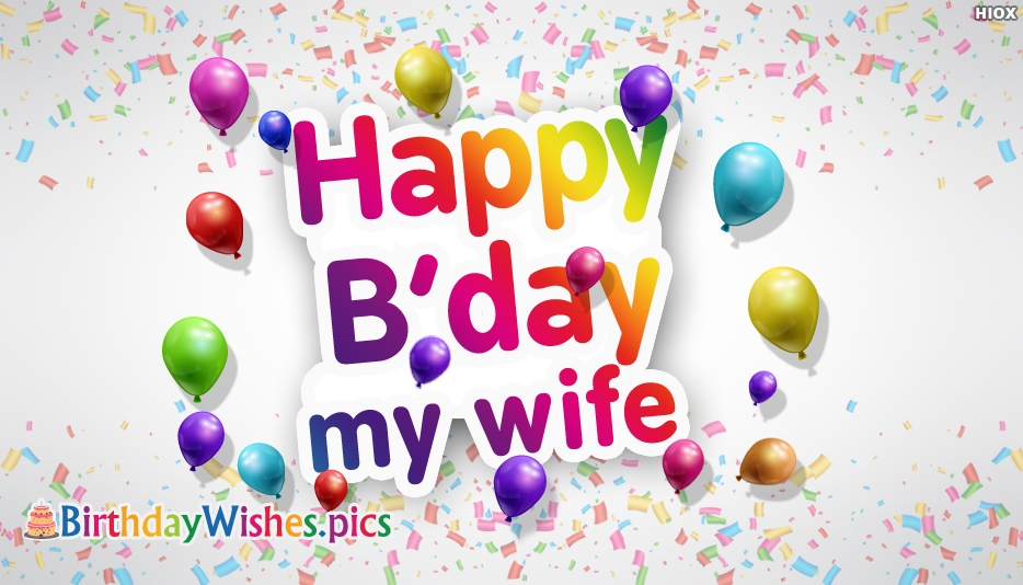 Happy Birthday My Wife - Birthday Wishes Images for Wife