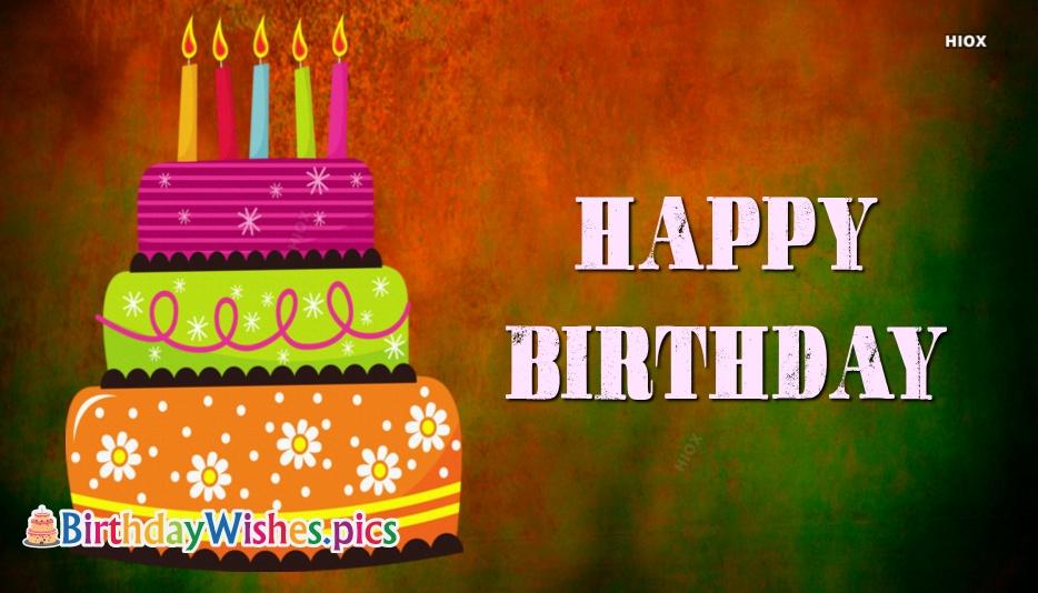 Happy Birthday To Cake