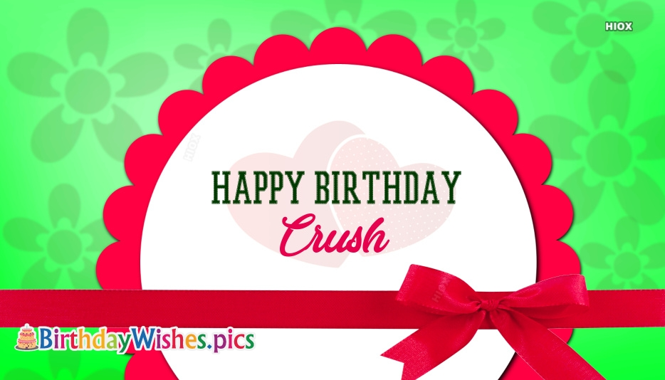 Happy Birthday To Crush