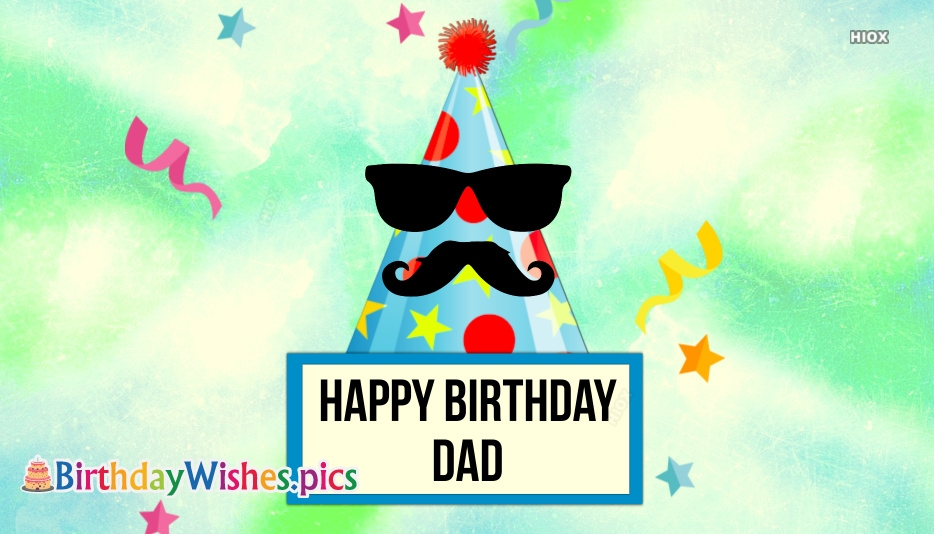 Happy Birthday To Dad