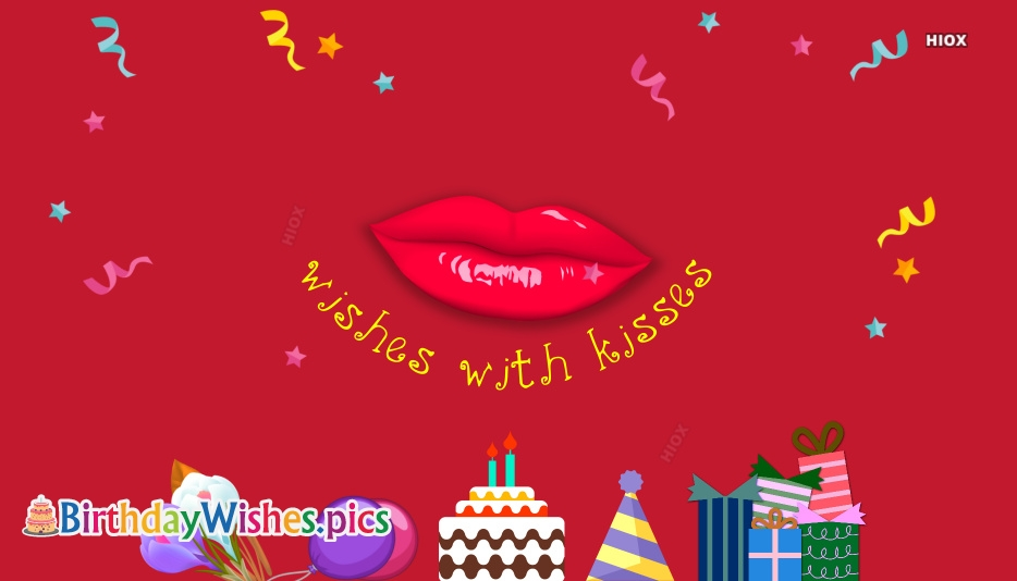 Happy Birthday Wishes With Kiss