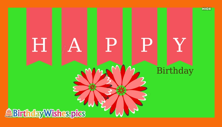 Happy Birthday With Flowers Images
