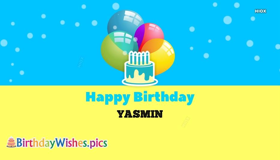 Happy Birthday Yasmin