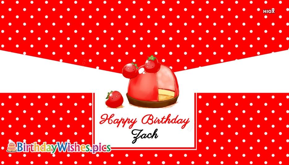 Happy Birthday Zach