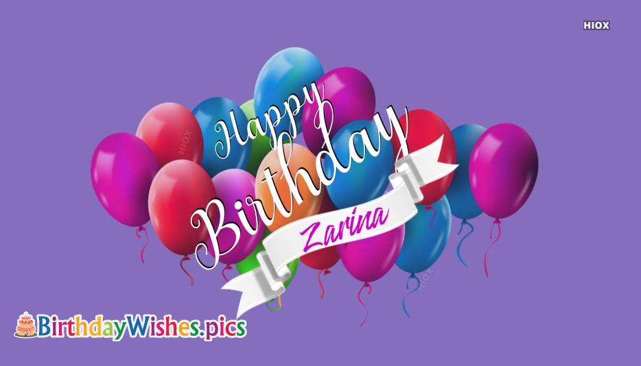 Happy Birthday Zarina