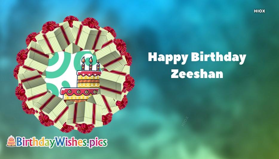 Happy Birthday Zeeshan Bbirthdaywishes