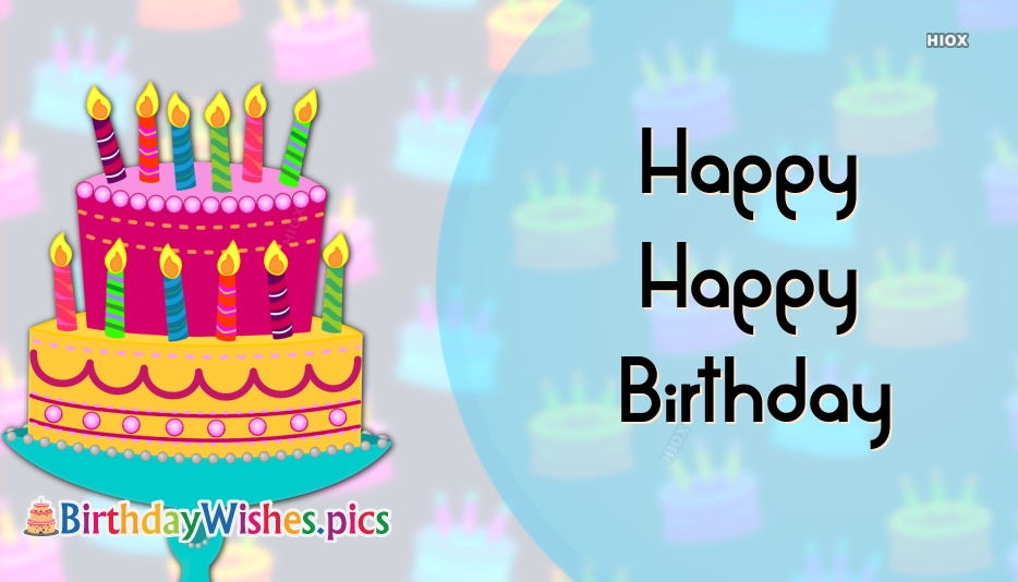 Happy Happy Birthday Wishes Pictures