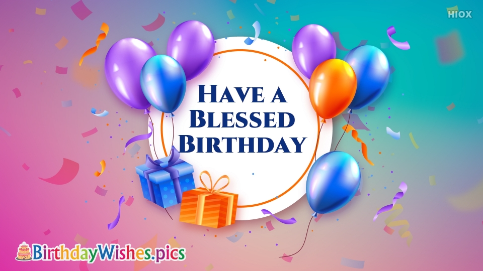 Birthday Wishes Images for Blessed Birthday