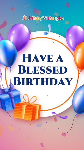 Have A Blessed Birthday