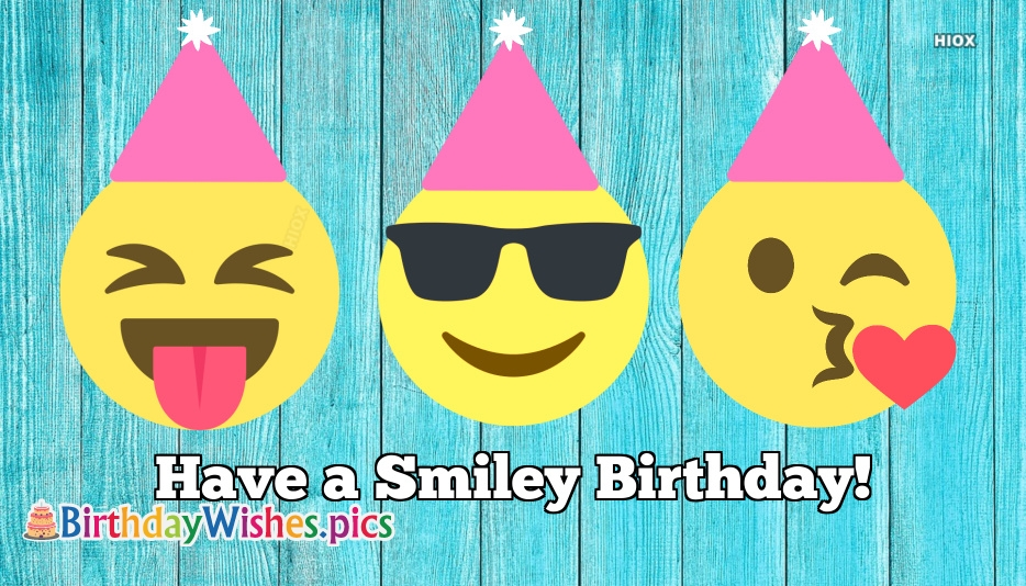 Have A Smiley Birthday!
