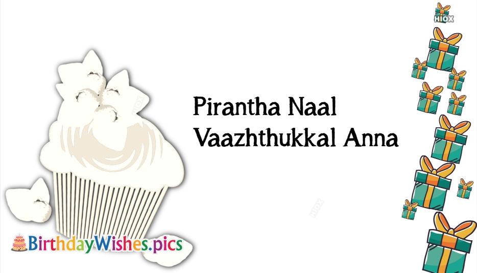 Pirantha Naal Vaazhthukkal Anna