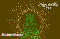 Happy Birthday Child