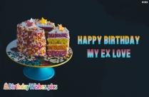 Happy Birthday My Ex Love