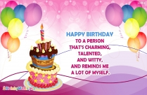 Happy Birthday To A Friend Who Is Always Close To My Heart.