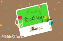 Happy Birthday To Bhaiya