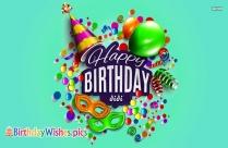 Happy Birthday To Didi