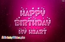 Happy Birthday To My Heart