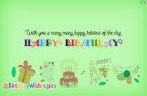 Wish You A Many Many Happy Returns Of The Day. Happy Birthday