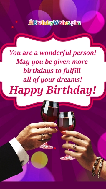 You Are A Wonderful Person! Happy Birthday!